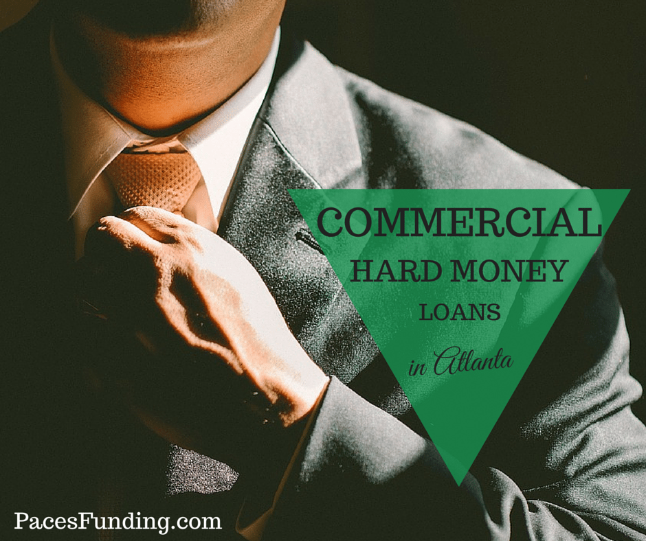Commercial Hard Money Loans in Atlanta