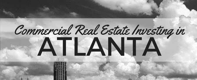 Commercial Real Estate Investing 101 - Hard Money Loans for Commercial Properties in Atlanta